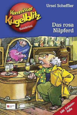 Kommissar Kugelblitz, Band 8 - Das rosa Nilpferd