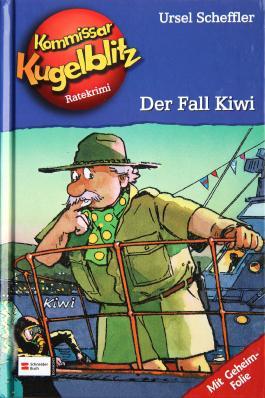 Kommissar Kugelblitz, Band 19 - Der Fall Kiwi Ursel Scheffler