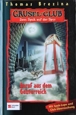 Grusel-Club - Dem Spuk auf der Spur, Band 19