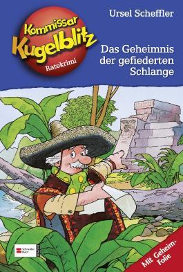 Kommissar Kugelblitz, Band 25 - Das Geheimnis der gefiederten Schlange