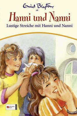 Hanni & Nanni, Band 11: Lustige Streiche mit Hanni und Nanni