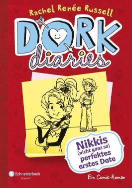 DORK Diaries: Nikkis (nicht ganz so) perfektes erstes Date