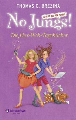 No Jungs! Zutritt nur für Hexen - Die Hex-Web-Tagebücher