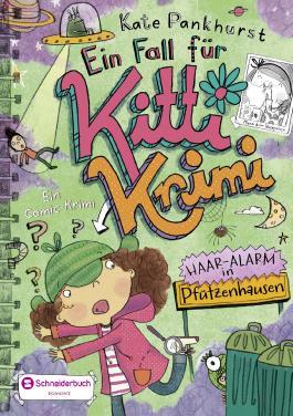 Ein Fall für Kitti Krimi - Haar-Alarm in Pfützenhausen