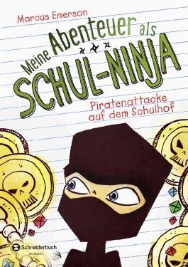 Meine Abenteuer als Schul-Ninja - Piratenattacke auf dem Schulhof