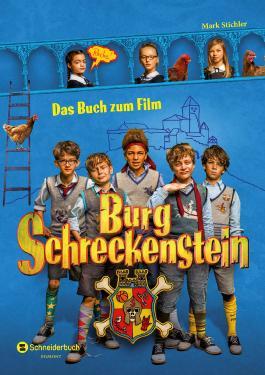 Burg Schreckenstein - Das Buch zum Film