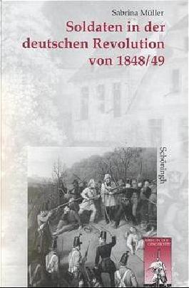 Soldaten in der deutschen Revolution von 1848/49