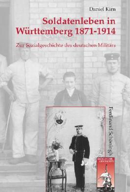 Soldatenleben in Württemberg 1871-1914