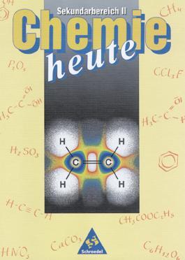 Chemie heute - Sekundarstufe II - Neubearbeitung / Chemie heute Sekundarbereich II - Ausgabe 1998