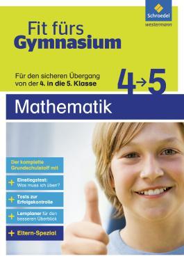 Fit fürs Gymnasium: Übergang 4 / 5 Mathematik