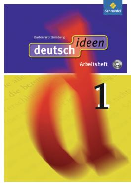 deutsch ideen SI - Ausgabe 2010 Baden-Württemberg
