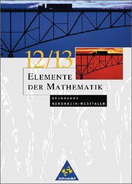 Elemente der Mathematik - Ausgabe 2004 für die SII / Elemente der Mathematik SII - Ausgabe 2004 für das Zentralabitur in Nordrhein-Westfalen