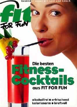 Die besten Fitness-Cocktails aus 'Fit for Fun'