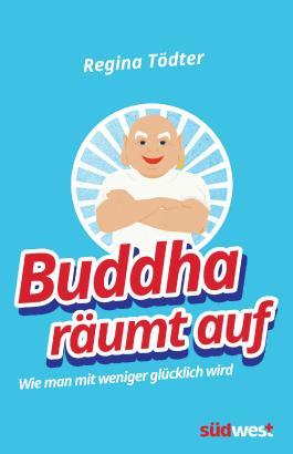 buddha rumt auf
