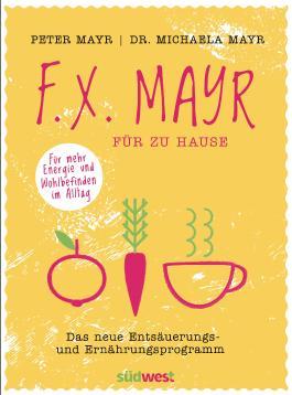 F.X. Mayr für zu Hause