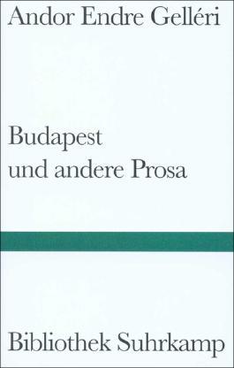 Budapest und andere Prosa
