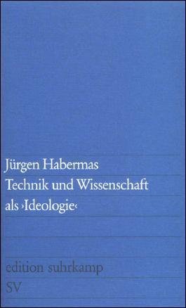 Technik und Wissenschaft als »Ideologie«