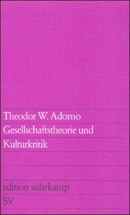 Gesellschaftstheorie und Kulturkritik