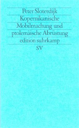 Kopernikanische Mobilmachung und ptolemäische Abrüstung