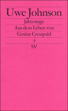 Jahrestage. Aus dem Leben von Gesine Cresspahl