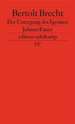 Der Untergang des Egoisten Johann Fatzer