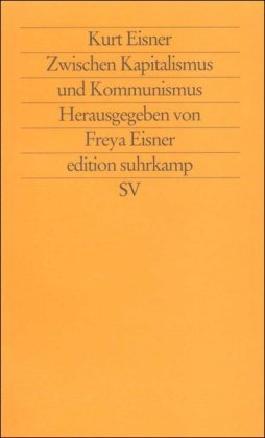 Zwischen Kapitalismus und Kommunismus (edition suhrkamp)
