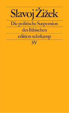 Die politische Suspension des Ethischen