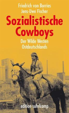 Sozialistische Cowboys