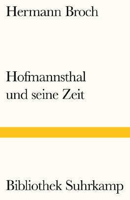 Hofmannsthal und seine Zeit