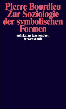Zur Soziologie der symbolischen Formen