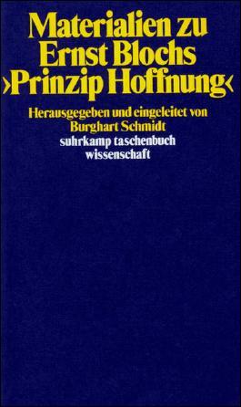 Materialien zu Ernst Blochs>Prinzip Hoffnung<