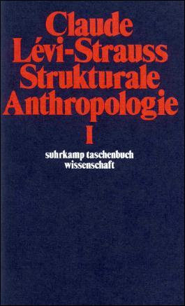 Strukturale Anthropologie I