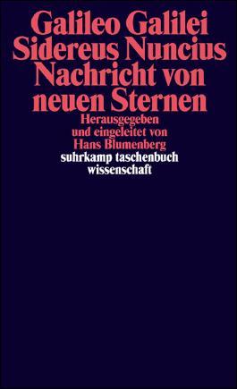 Sidereus Nuncius. Nachricht von neuen Sternen