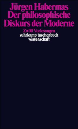 Der philosophische Diskurs der Moderne