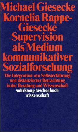 Supervision als Medium kommunikativer Sozialforschung
