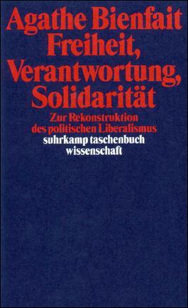 Freiheit, Verantwortung, Solidarität