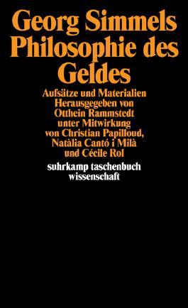 Georg Simmels »Philosophie des Geldes«