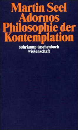 Adornos Philosophie der Kontemplation