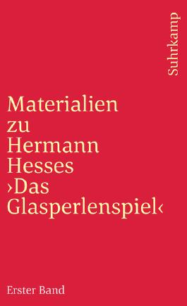 Materialien zu Hermann Hesse 'Das Glasperlenspiel'. Tl.1