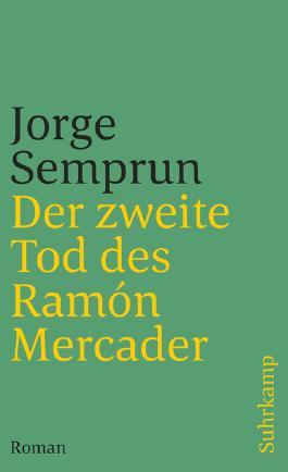 Der zweite Tod des Ramón Mercader