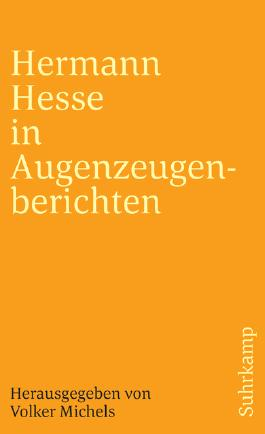 Hermann Hesse in Augenzeugenberichten