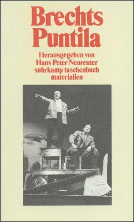 Brechts »Herr Puntila und sein Knecht Matti«