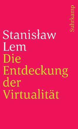 Die Entdeckung der Virtualität