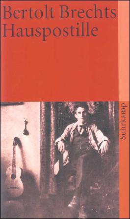 Bertolt Brechts Hauspostille