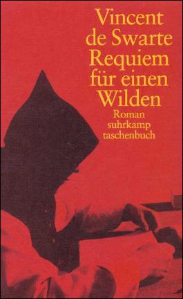Requiem für einen Wilden
