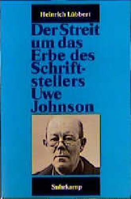 Schriftenreihe des Uwe-Johnson-Archivs / Der Streit um das Erbe des Schriftstellers Uwe Johnson