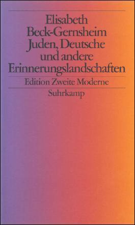 Juden, Deutsche und andere Erinnerungslandschaften