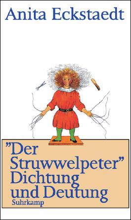 »Der Struwwelpeter« Dichtung und Deutung