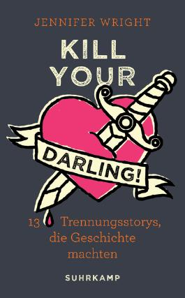 Kill your Darling!