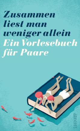 Zusammen liest man weniger allein - Ein Vorlesebuch für Paare
